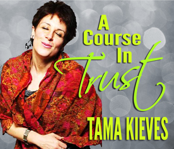 A Course in Trust