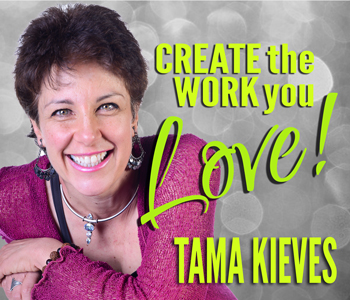 Create the Work and Life You Love
