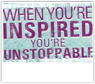 Inspired and Unstoppable