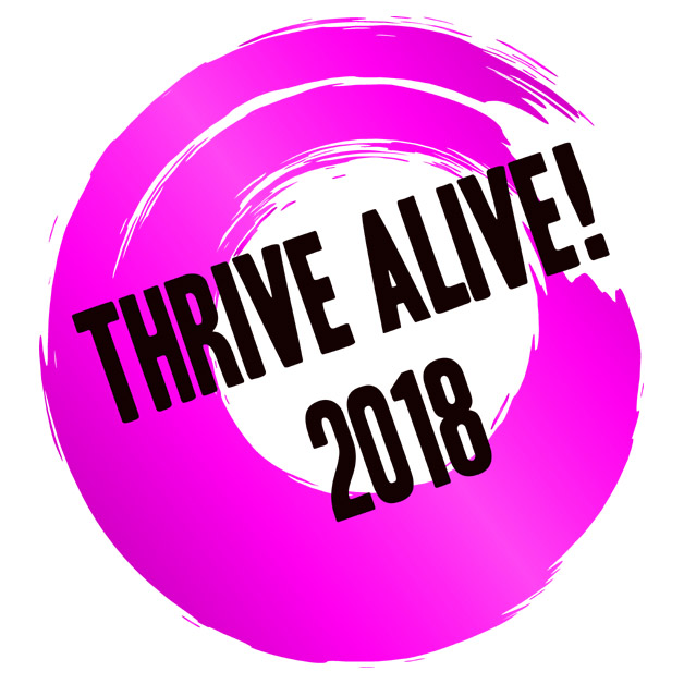 THRIVE ALIVE 2018!